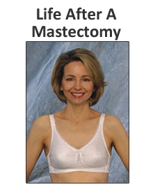 Life After A Mastectomy